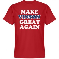 Make Vinson Great Again