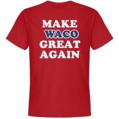 Make Waco Great Again
