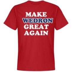 Make Wedron Great Again
