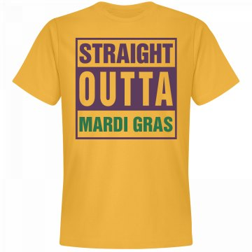 Straight Outta Mardi Gras