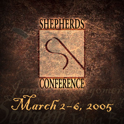 Shepherds' Conference 2005