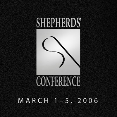 Shepherds' Conference 2006