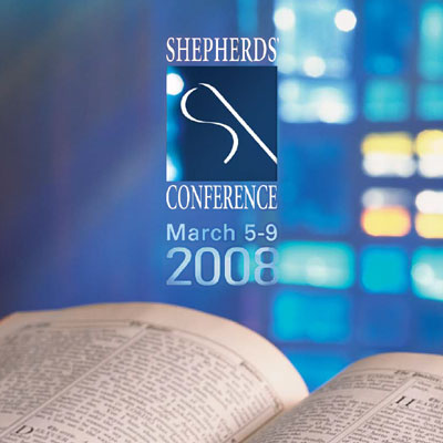 Shepherds' Conference 2008
