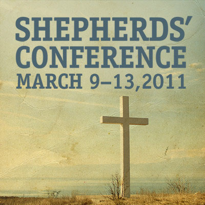 Shepherds' Conference 2011