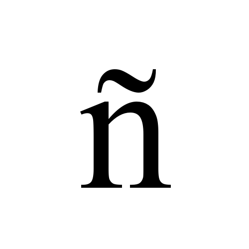 ñ | latin small letter n with tilde | Times New Roman, Regular
