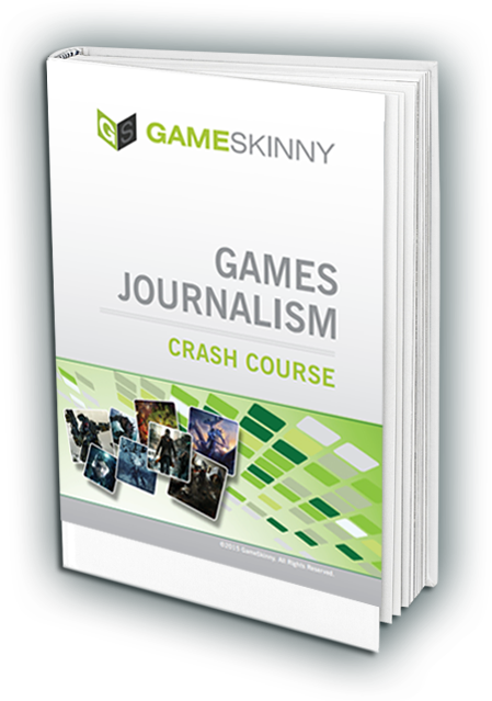 GameSkinny Games Journalism Crash Course eBook