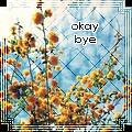 okaybye