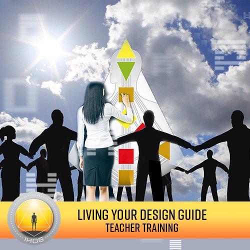 Living Your Design Guide Teacher Training Program