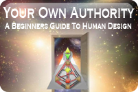 Your Own Authority - A Beginner's Guide to Human Design ebook -cover image
