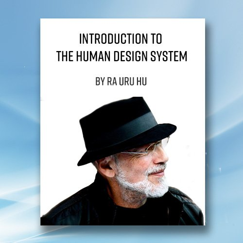 Introduction to The Human Design System
