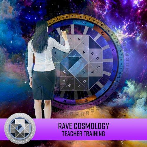Rave Cosmologist Teacher Training