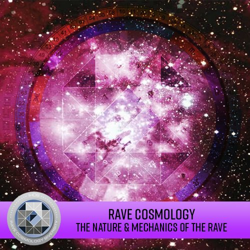 Rave Cosmology in Russian - The Nature and Mechanics of the Rave (2027 Education)
