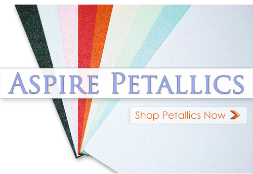 Array of Aspire Petallics papers-Shop Petallics Now