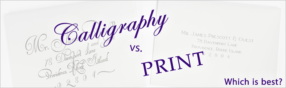 calligraphy vs print for wedding envelope addressing