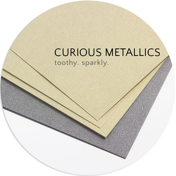 Curious Metallics has a toothy, porous finish and a dual sided finish that gives it extra sparkle