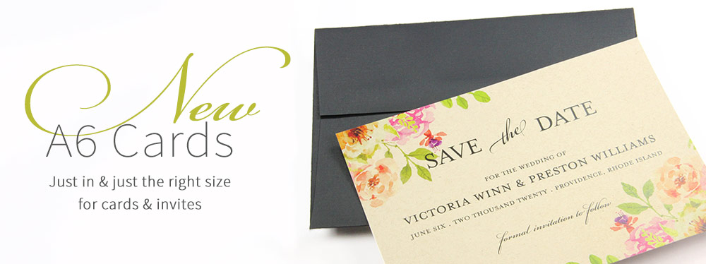 A6 card size now available | 4x6 size for invitations, cards, stationery. Order blank or printed at LCI Paper