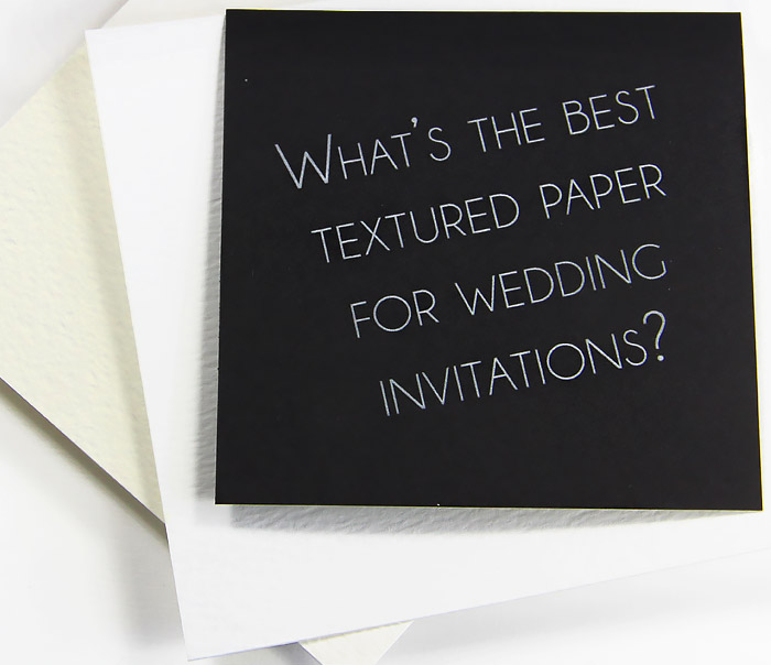 What is the most popular textured paper for wedding invitations? Odeon felt finish card stock shown here.