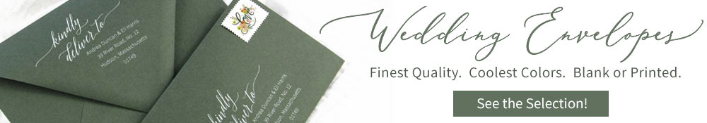 Shop wedding envelopes blank or addressed and printed. 100s of options.