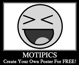 MotiPics.com - Make Your Own Poster