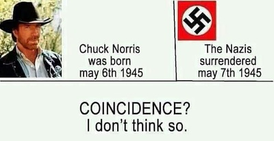 The Nazis Surrendered After Chuck Norris Was Born
