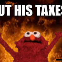 but his taxes! ______