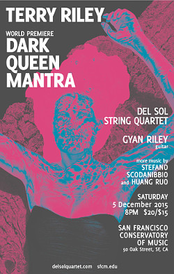 Terry Riley's 'Dark Queen Mantra' premieres