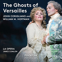 John Corigliano's 'The Ghosts of Versailles' Premiere Audio Recording Now Available from Pentatone