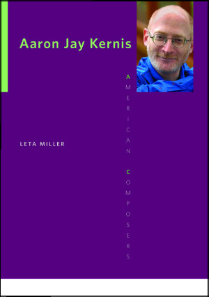 Your Essential Guide to the Works and Life of Aaron Jay Kernis