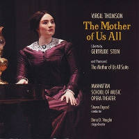 A New Recording of Virgil Thomson's 'The Mother of Us All'