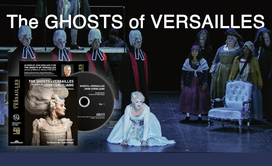 New Recording of John Corigliano's 'The Ghosts of Versailles'