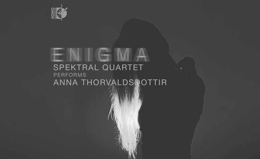 Thorvaldsdottir's Enigma album release with Spektral Quartet
