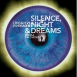 Silence, Night and Dreams