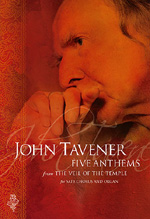 John Tavener – Anthems from the Veil of the Temple