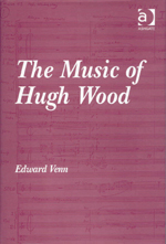 The Music of Hugh Wood