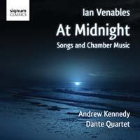 Ian Venables: At Midnight