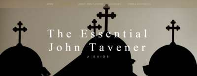 The Essential John Tavener – Now online