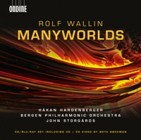 Manyworlds - Premier recordings of Wallin works released on CD + Blu-Ray
