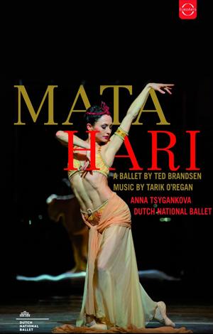 Tarik O'Regan: Mata Hari ballet DVD release