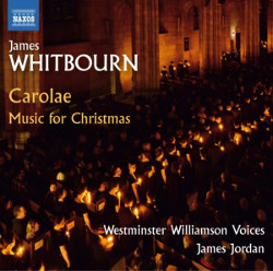 James Whitbourn: World Premiere & Fourth Naxos CD