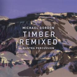 Michael Gordon's 'Timber' remixed by Hauschka, Greg Saunier, Jóhann Jóhannsson, and more