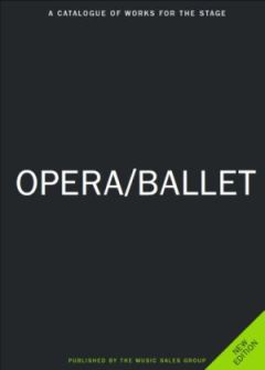 569e3b8e7affb News - New Opera & Ballet Catalogue - Music Sales Classical