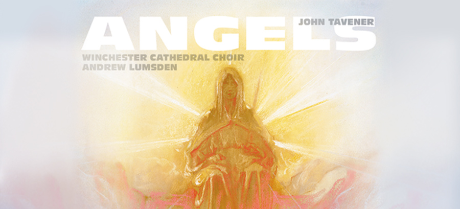 John Tavener | Angels & Other Choral Works
