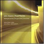 "John Adams: Review: ""China Gates,"" ""Phrygian Gates"""