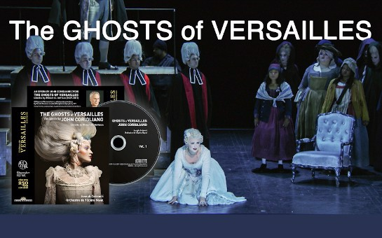 New Recording of John Corigliano's 'The Ghosts of Versailles