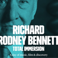 Richard Rodney Bennett | Total Immersion