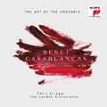 Casablancas: The Art Of Ensemble