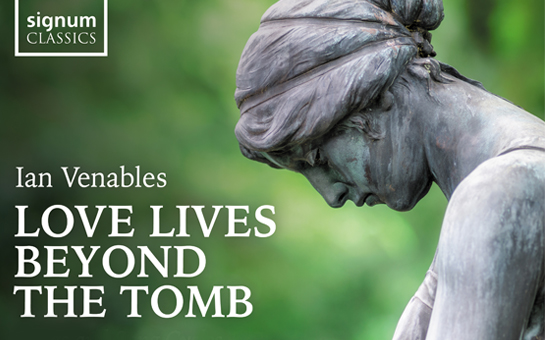 New Venables CD: Love Lives Beyond the Tomb