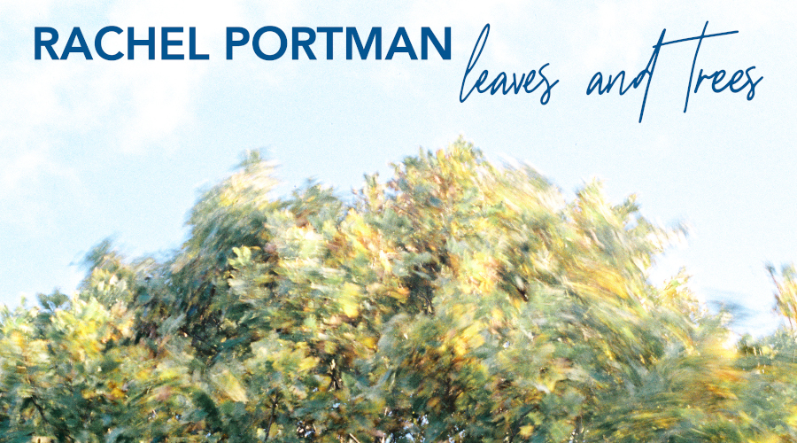 Out now ~ Node Records Releases Rachel Portman's new single and  video 'leaves and trees'