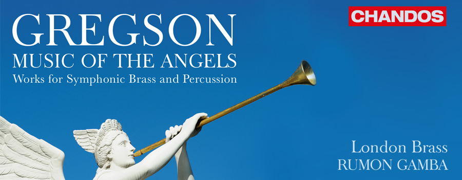Gregson: Music of the Angels CD Released on Chandos
