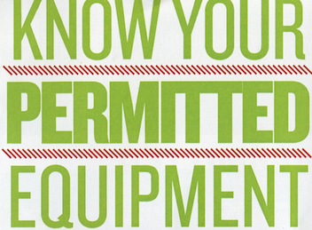 Know Your Permitted Equipment